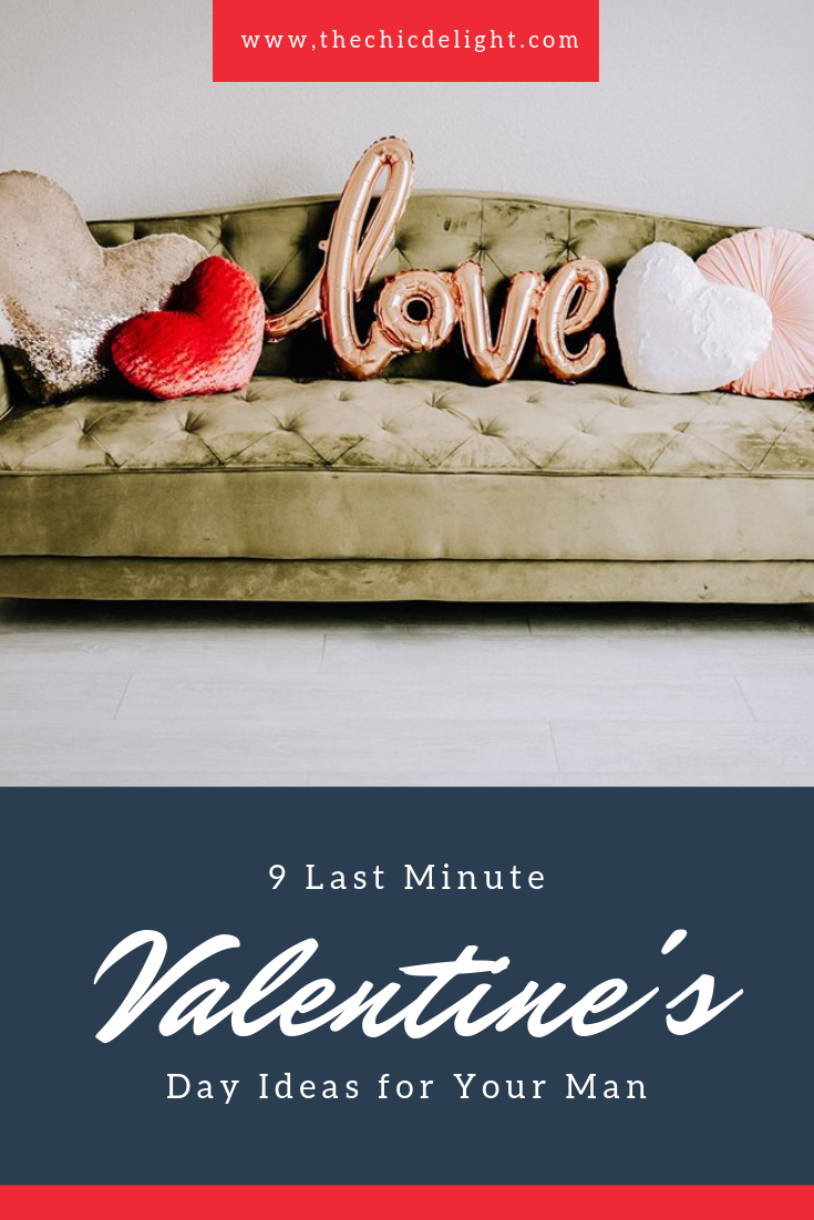 9 Last Minute Valentine's Day Ideas for Your Man